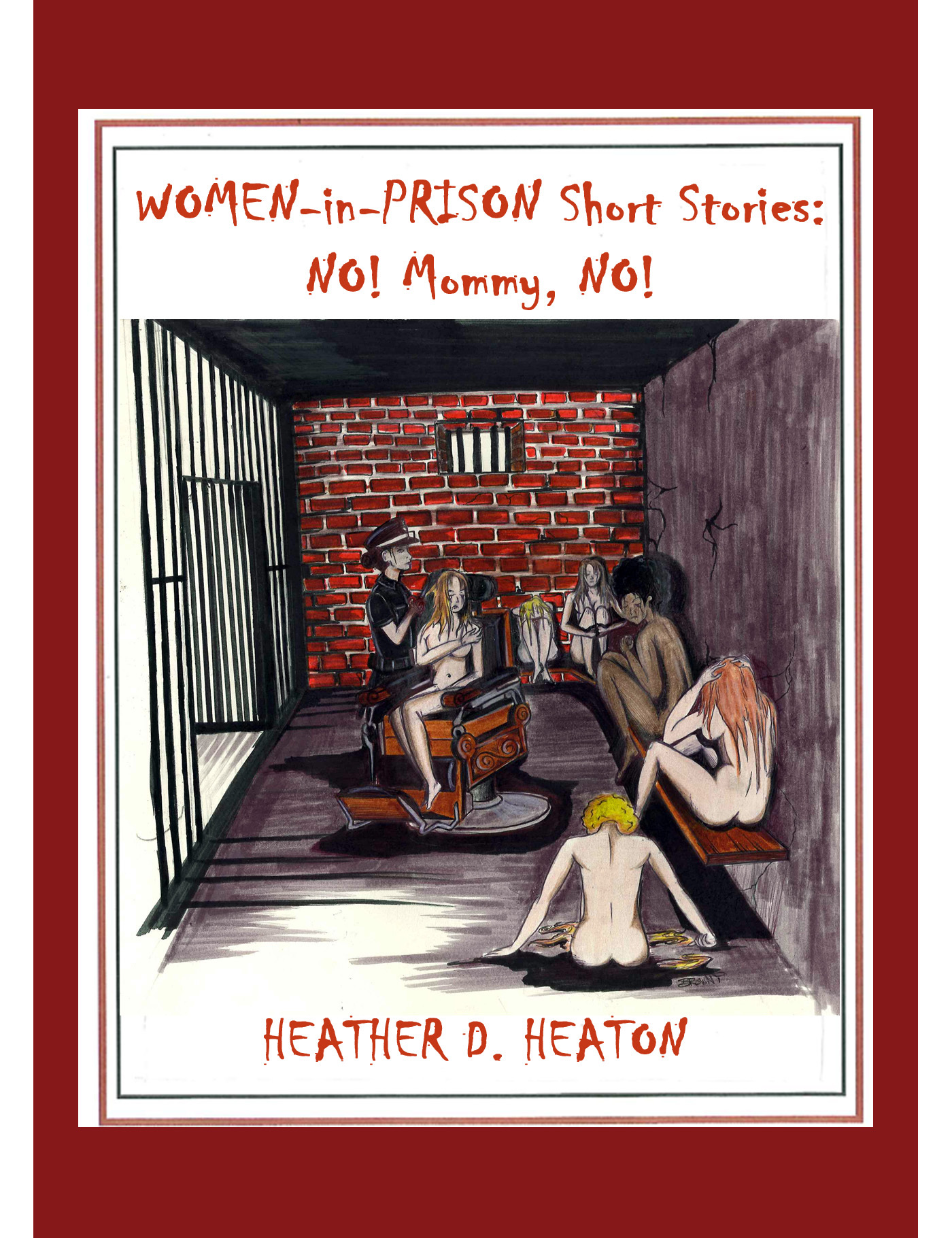 Women-in-Prison Short Stories: No! Mommy, No!