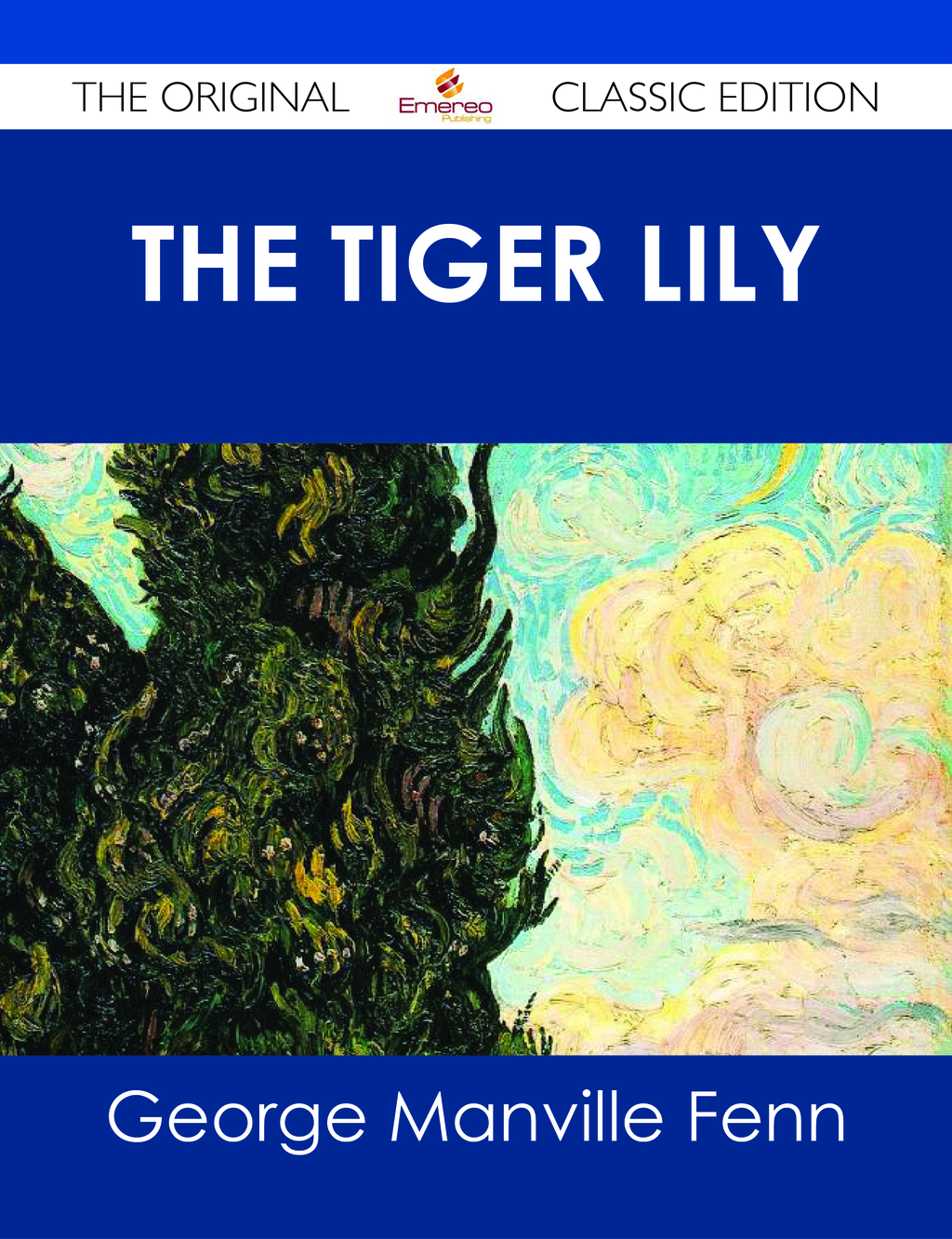 The Tiger Lily - The Original Classic Edition