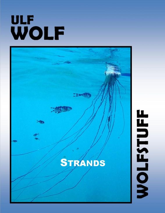 Strands By: Ulf Wolf