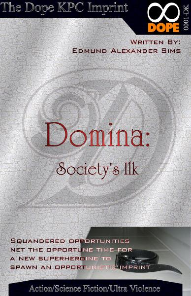 Domina: Society's Ilk