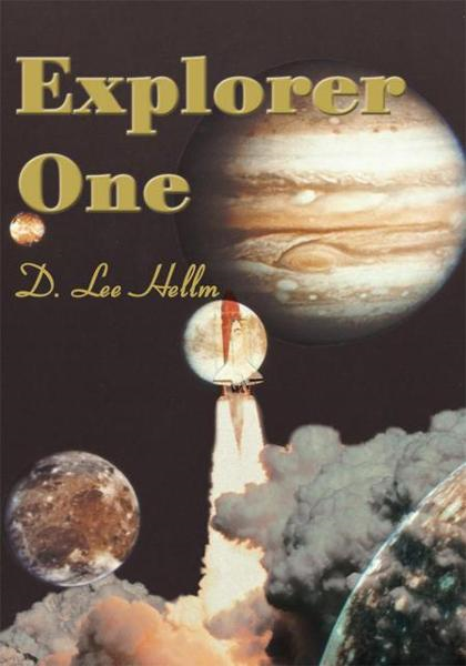 Explorer One By: D. Hellm