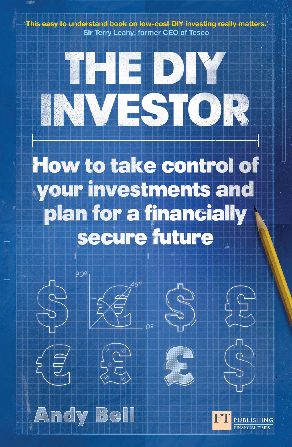 The DIY Investor How to take control of your investments and plan for a financially secure future