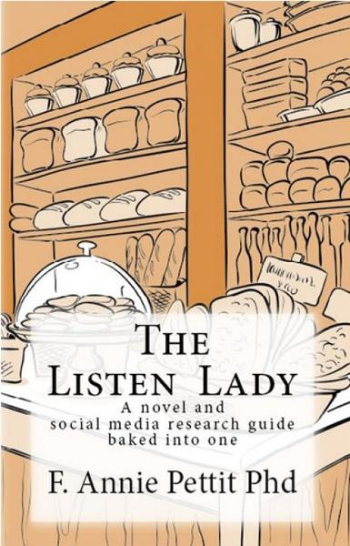 The Listen Lady By: F. Annie Pettit PhD