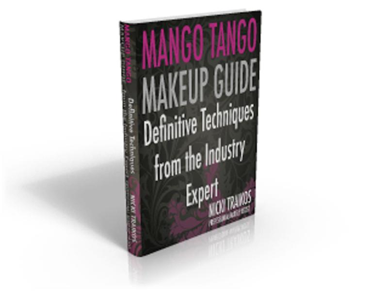 Mango Tango Makeup Guide: Definitive Techniques from the Industry Expert By: Nicki Traikos
