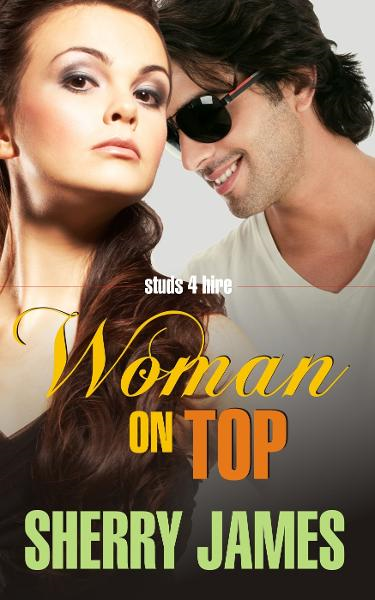 Woman on Top By: Sherry James