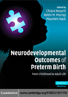 Neurodevelopmental Outcomes of Preterm Birth