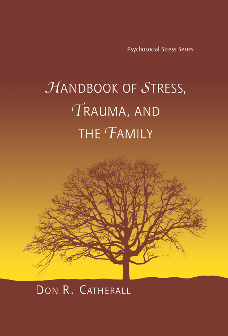 Handbook of Stress, Trauma and the Family