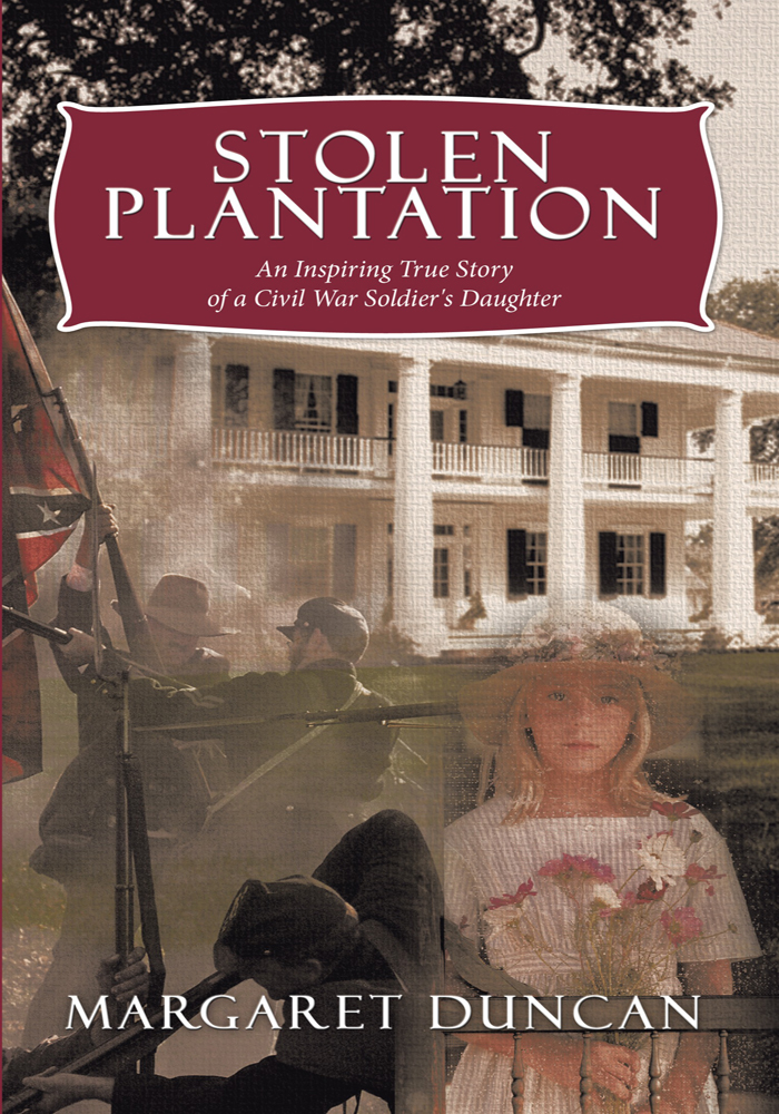 Stolen Plantation By: Margaret Duncan