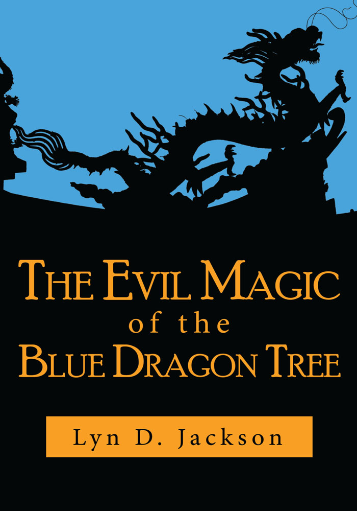 The Evil Magic of the Blue Dragon Tree