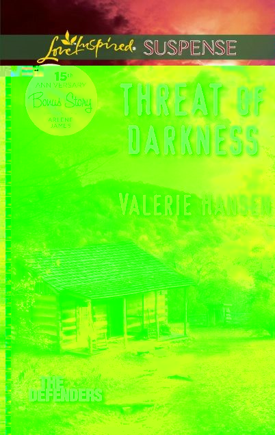 Threat of Darkness By: Valerie Hansen