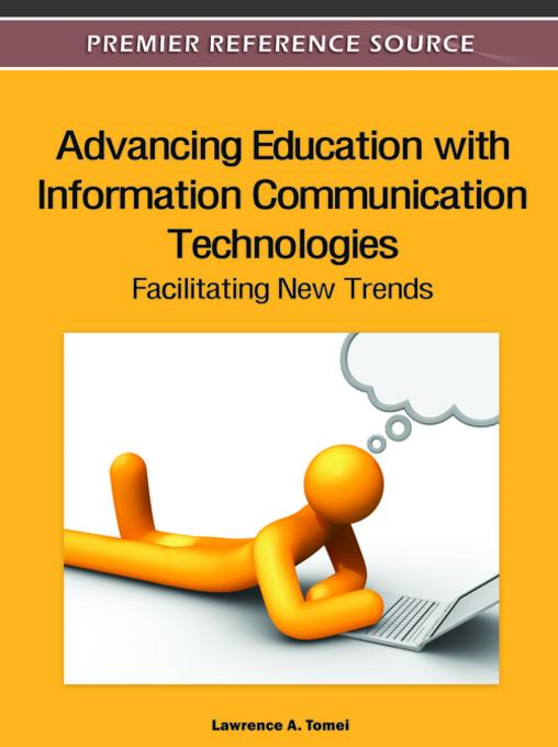 Advancing Education with Information Communication Technologies: Facilitating New Trends