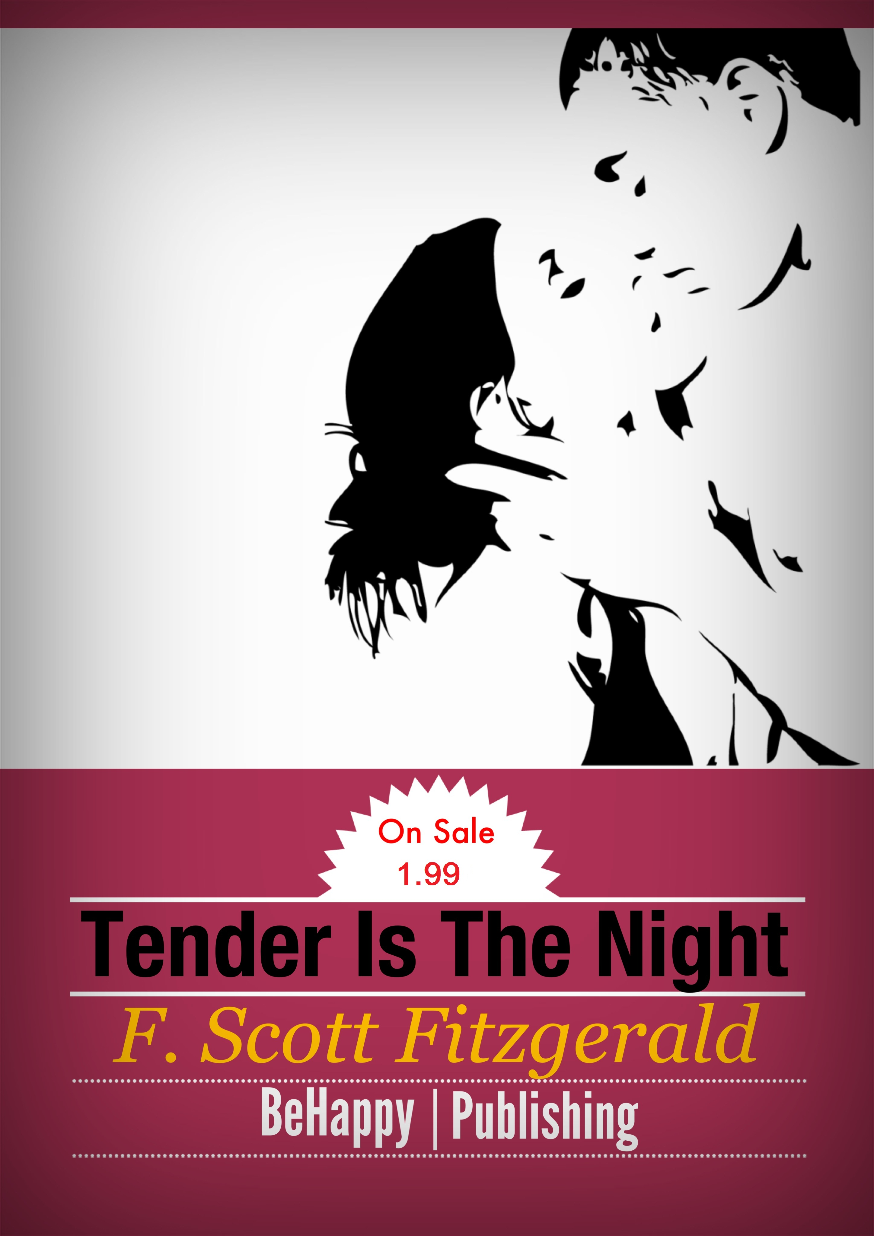 Tender is the Night with FREE Author's Biography + Active TOC