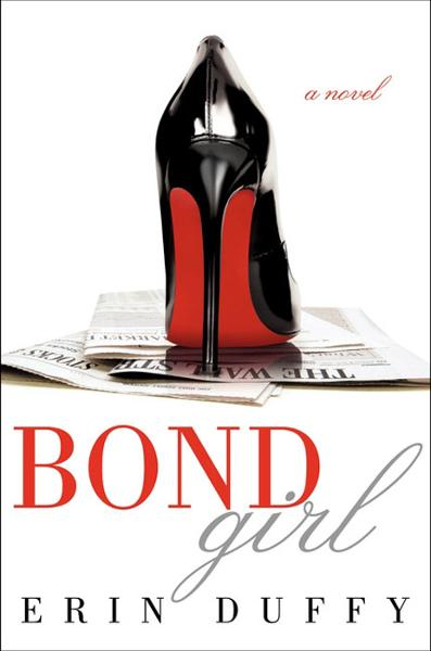 Bond Girl By: Erin Duffy