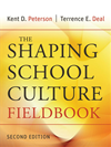 The Shaping School Culture Fieldbook:
