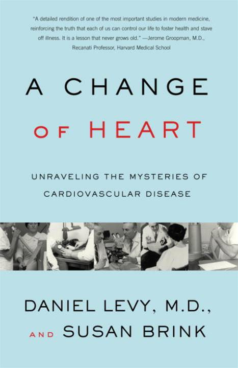 Change of Heart By: Daniel Levy, M.D.