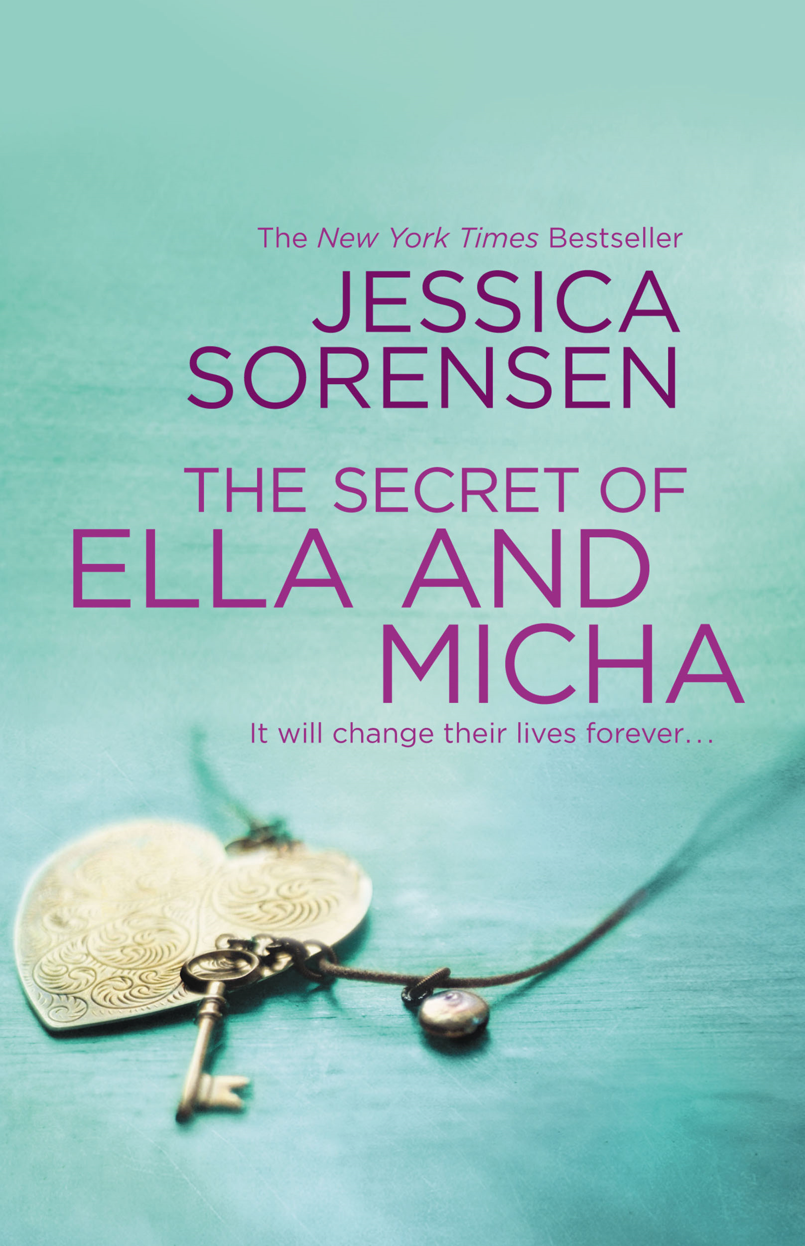 The Secret of Ella and Micha By: Jessica Sorensen