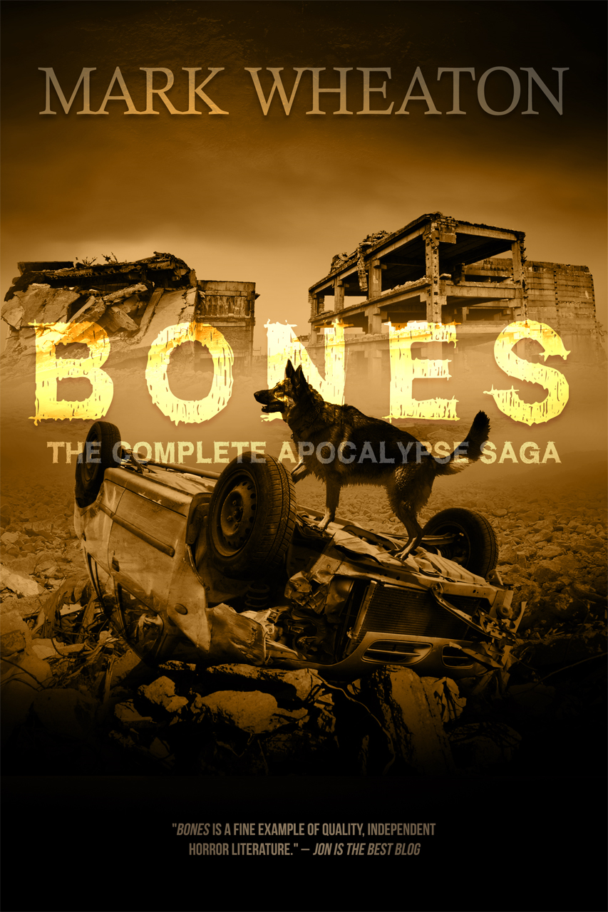 Bones: The Apocalypse Saga By: Mark Wheaton