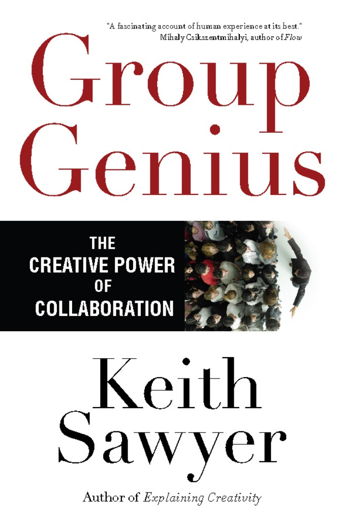 Group Genius By: Keith Sawyer