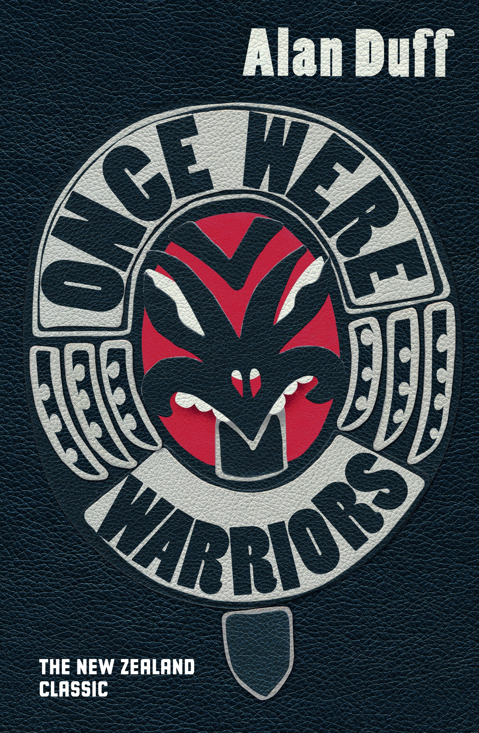 Once Were Warriors By: Alan Duff