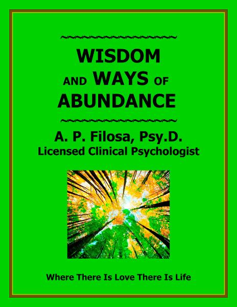 Wisdom and Ways of Abundance By: Anne P Filosa