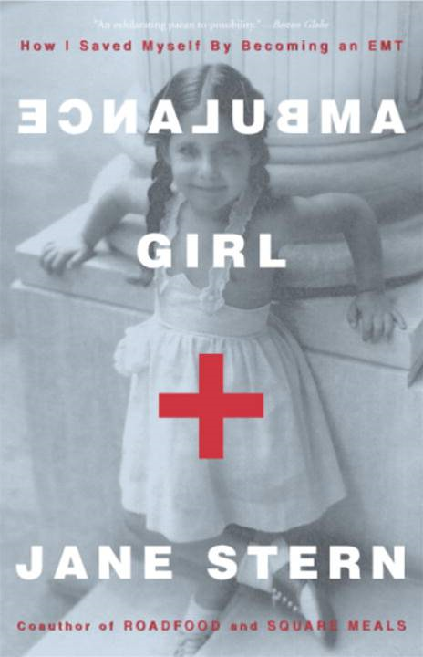 Ambulance Girl By: Jane Stern