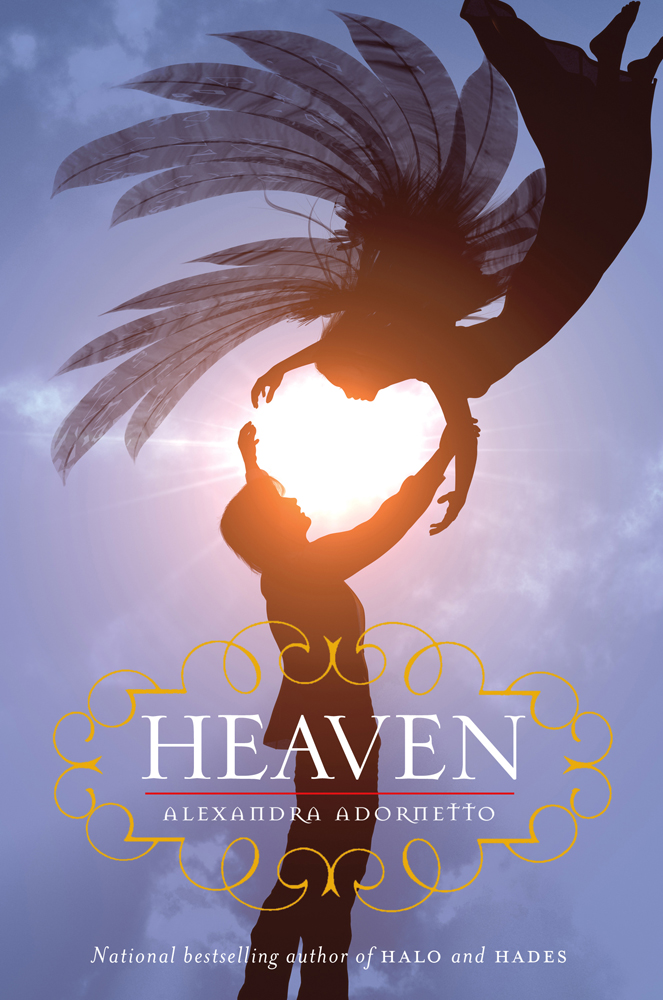 Heaven By: Alexandra Adornetto
