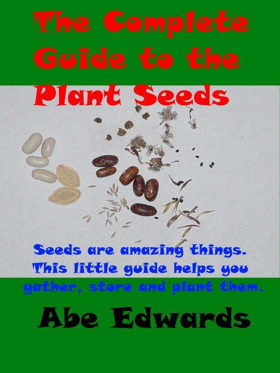 The Complete Guide to the Plant Seeds