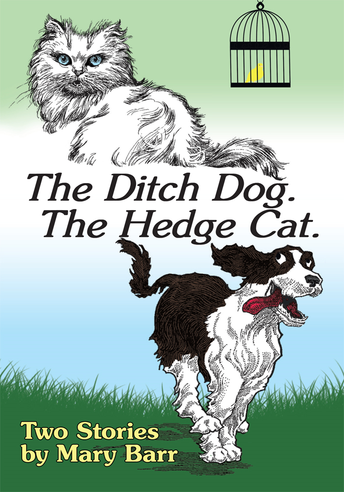 The Ditch Dog The Hedge Cat