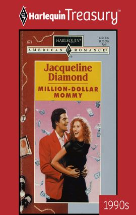 Million-Dollar Mommy By: Jacqueline Diamond
