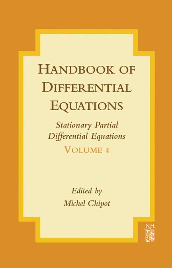 Handbook of Differential Equations: Stationary Partial Differential Equations Stationary Partial Differential Equations
