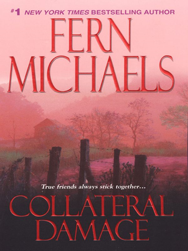 Collateral Damage By: Fern Michaels