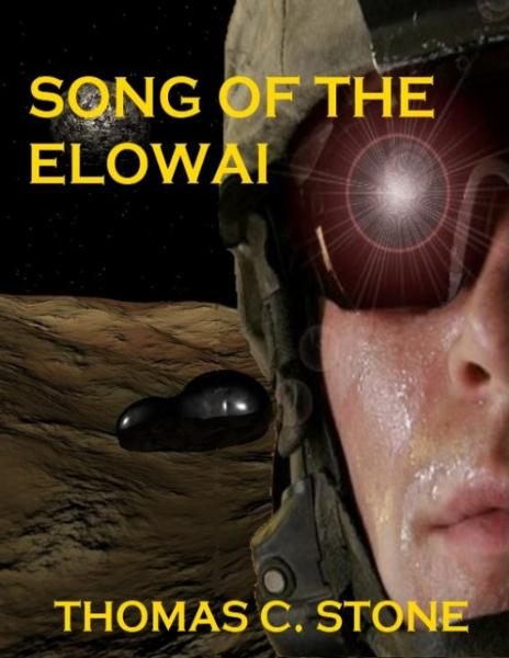 Song of the Elowai By: Thomas Stone