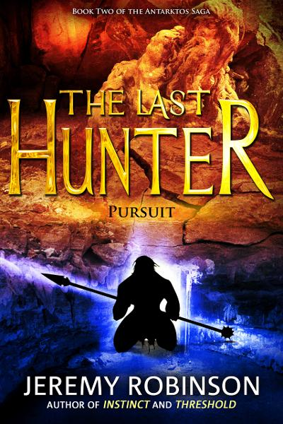 The Last Hunter - Pursuit (Book 2 of the Antarktos Saga)
