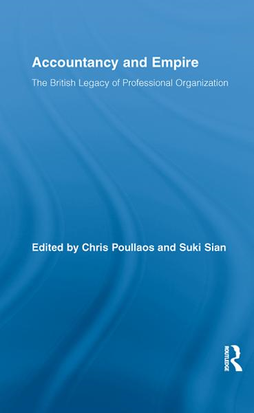 Accounting and Empire The British Legacy of Professional Organization