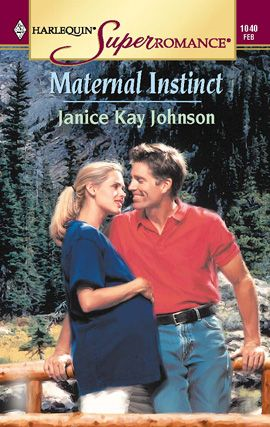 Maternal Instinct By: Janice Kay Johnson