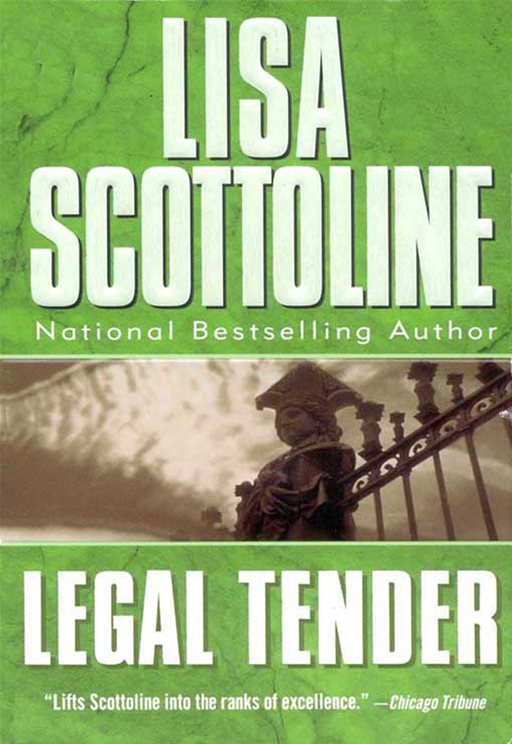 Legal Tender By: Lisa Scottoline