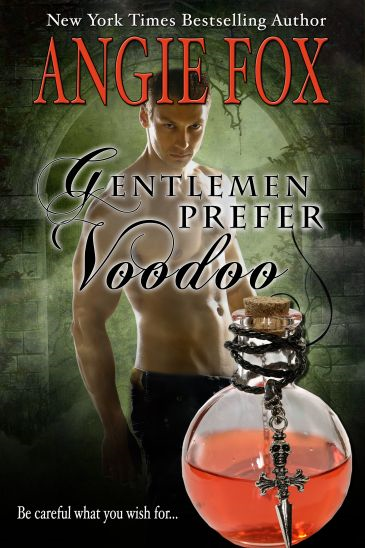 Gentlemen Prefer Voodoo By: Angie Fox