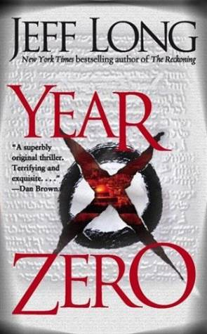 Year Zero By: Jeff Long