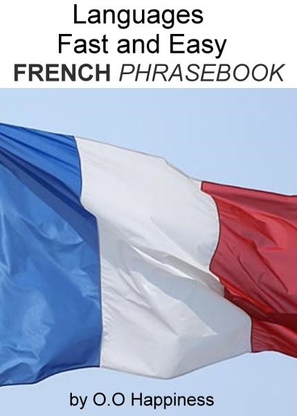 Languages Fast and Easy ~ French Phrasebook