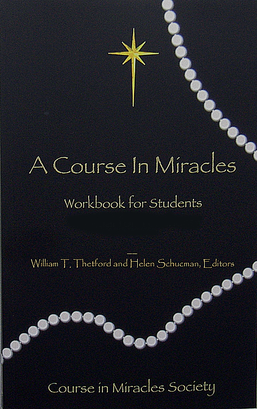 A Course in Miracles: Original Edition Workbook for Students