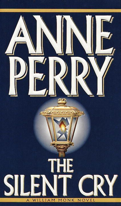 The Silent Cry By: Anne Perry