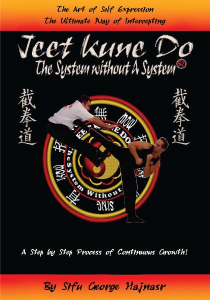JEET KUNE DO By: George Hajnasr