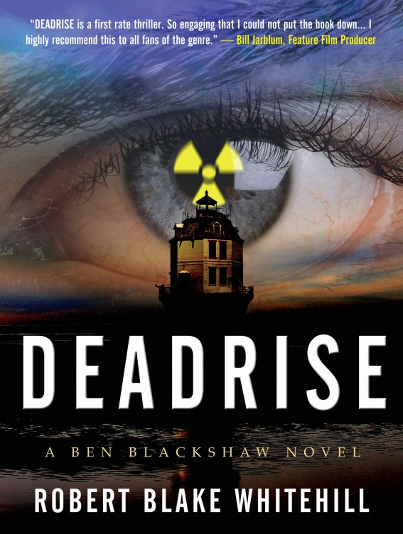 Deadrise By: Robert Whitehill