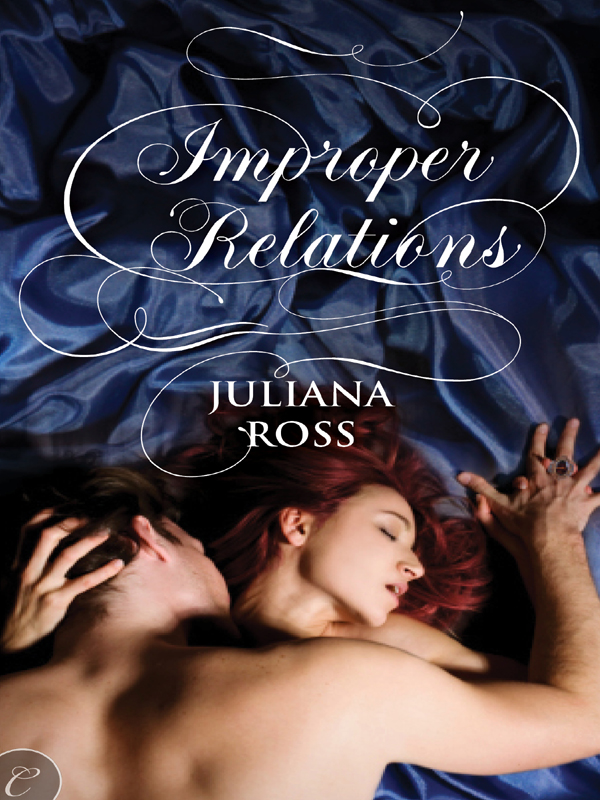 Improper Relations By: Juliana Ross