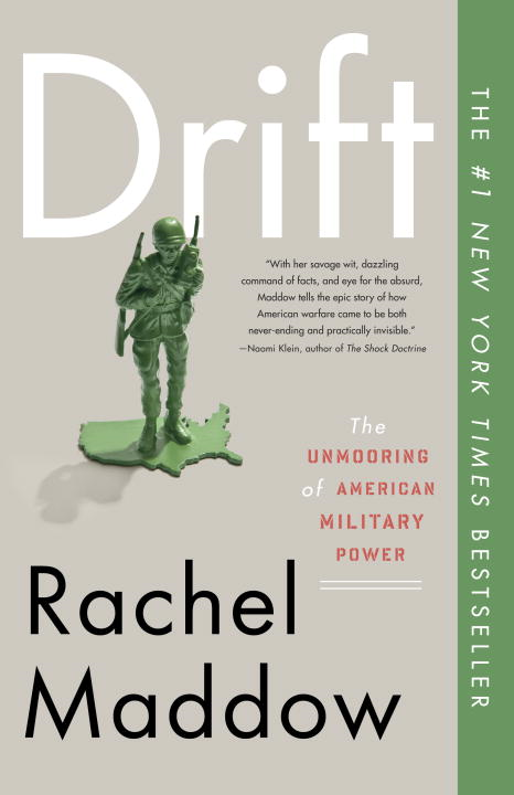 Drift By: Rachel Maddow