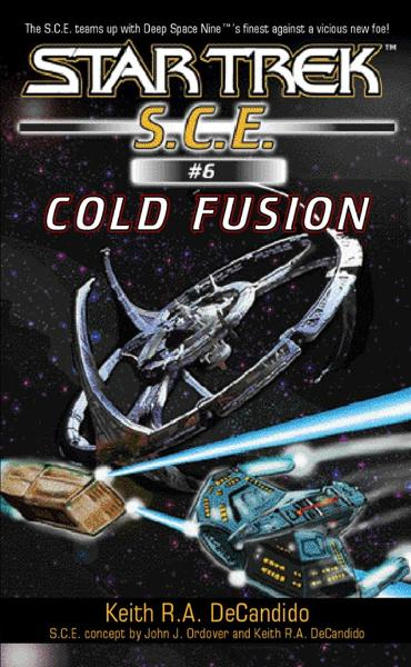 Cold Fusion By: Keith R. A. DeCandido