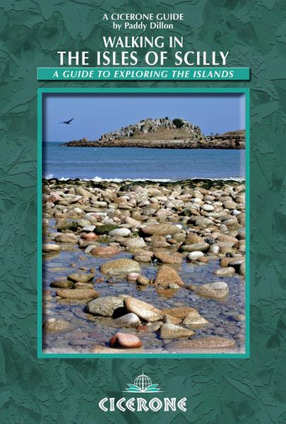 Walking in the Isles of Scilly: A guide to exploring the islands