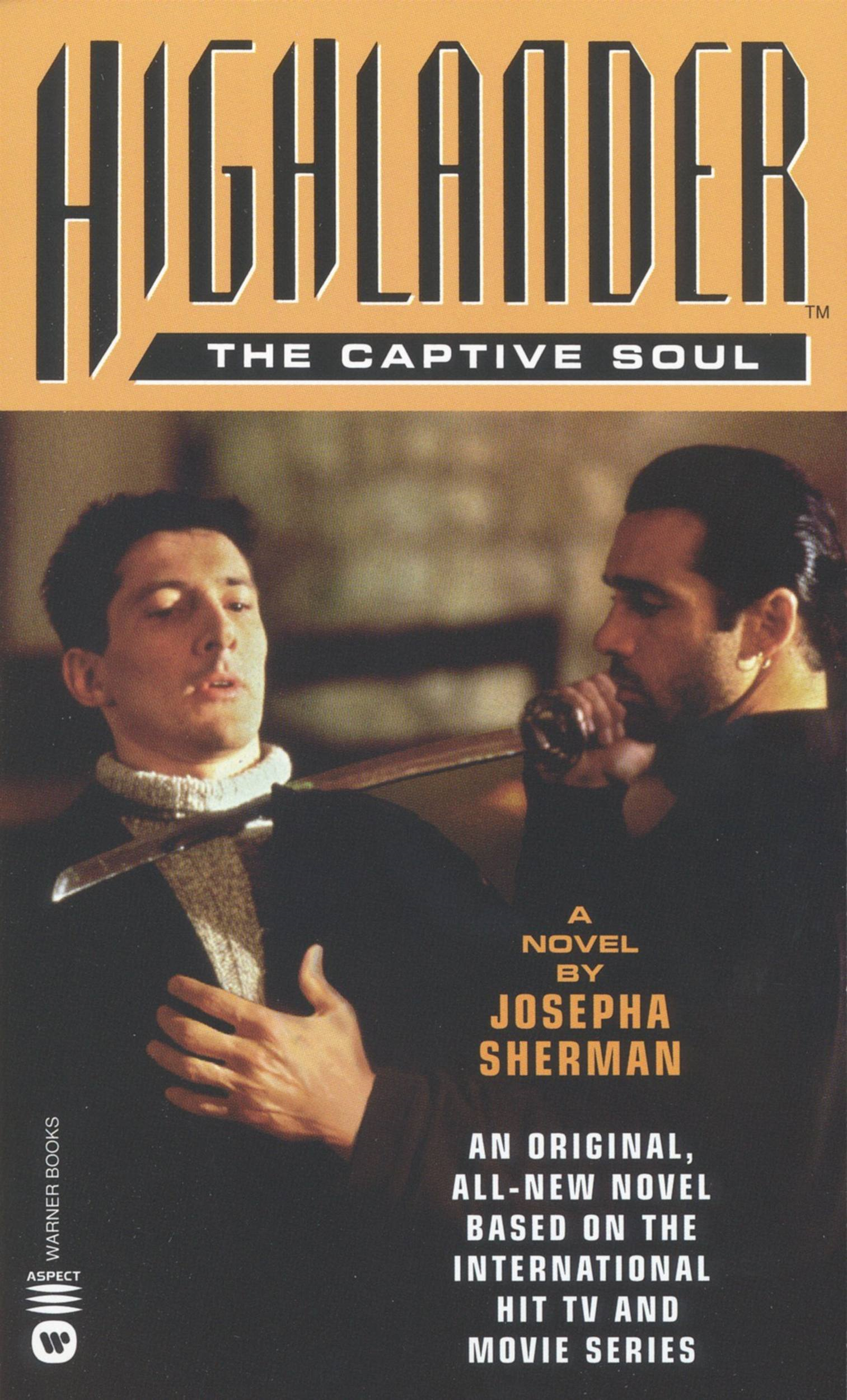 Highlander(TM): The Captive Soul By: Josepha Sherman