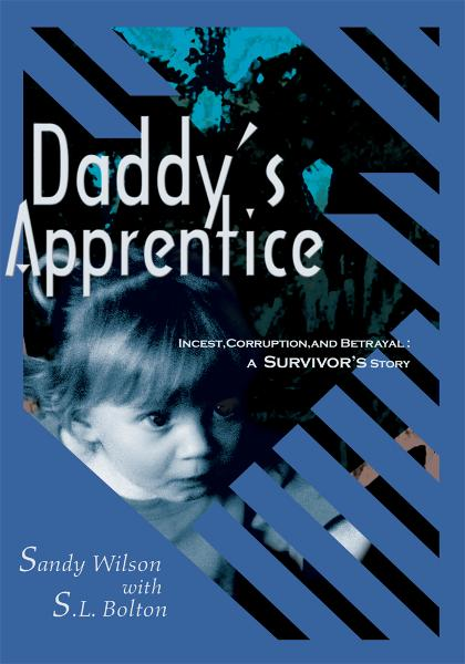 Daddy's Apprentice By: Sandy Wilson