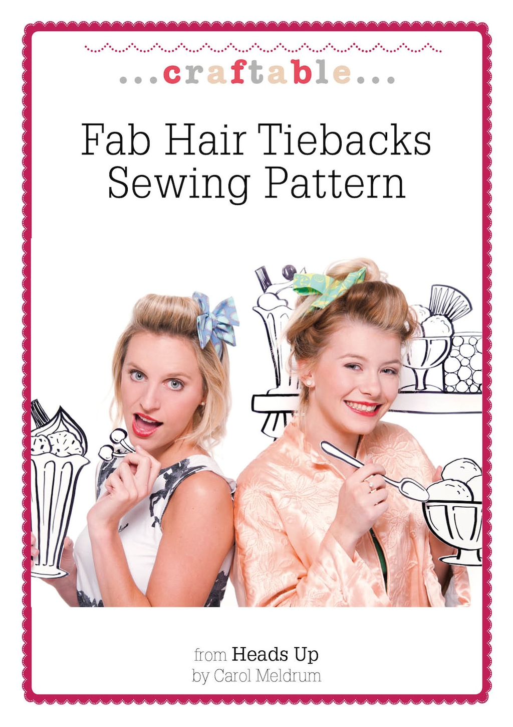 Fab Hair Tiebacks Sewing Pattern By: Carol Meldrum